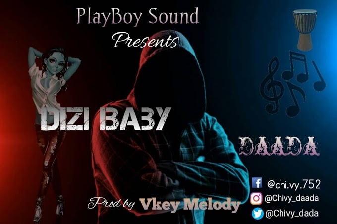 Daada_Dizi Baby ||Download mp3