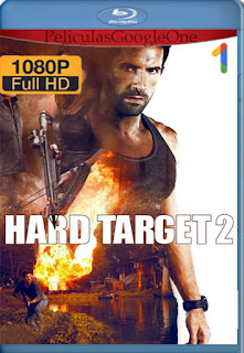 Hard Target 2 (2016) [1080p BRrip] [Latino-Inglés] [GoogleDrive] RafagaHD