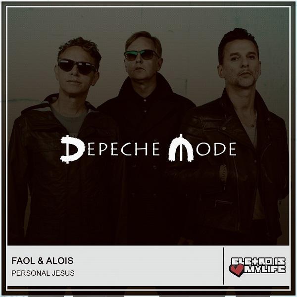 Depeche Mode - Personal Jesus (FAOL & ALOIS Remix)