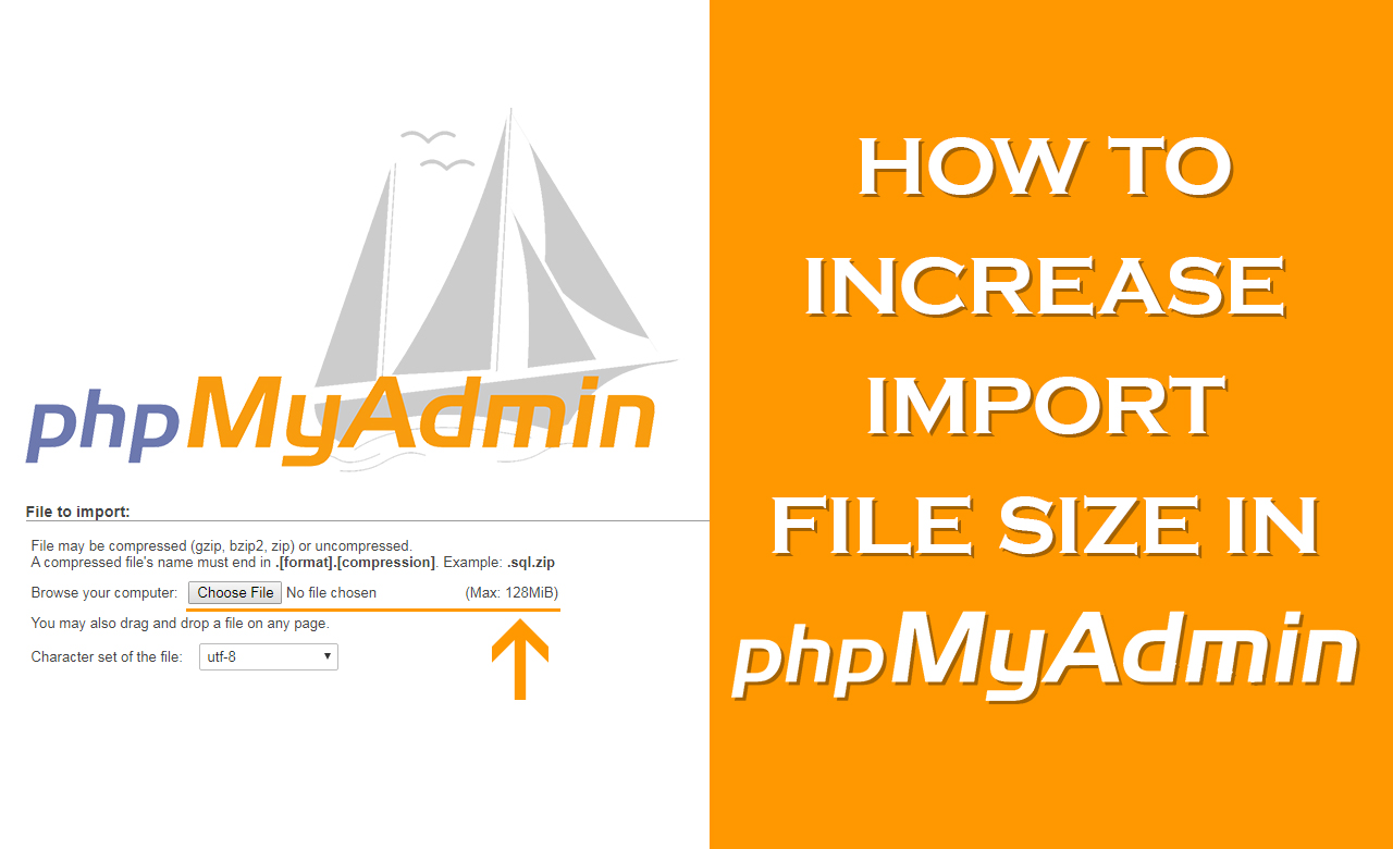 How to Increase Import File Size in phpMyAdmin
