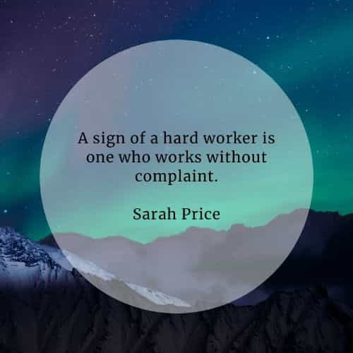 Hard work quotes that will help you reach success