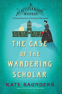 Laetitia Rodd and the Case of the Wandering Scholar by Kate Saunders book cover