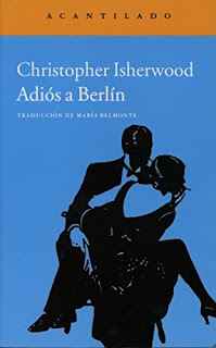"""Adiós a Berlín"" - Christopher Isherwood"