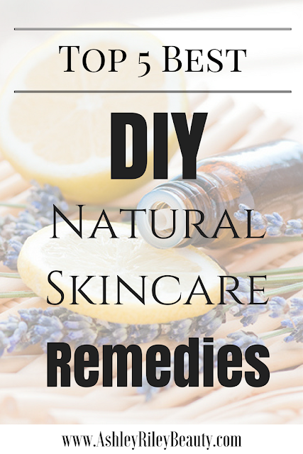 Top 5 Best DIY Natural Skincare Remedies