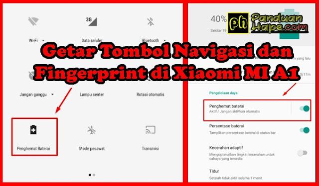 Getar Tombol Navigasi dan Fingerprint di Xiaomi MI A1