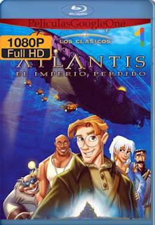 Atlantis El Imperio Perdido [2001]  [1080p BRrip] [Latino-Inglés] [GoogleDrive] RafagaHD