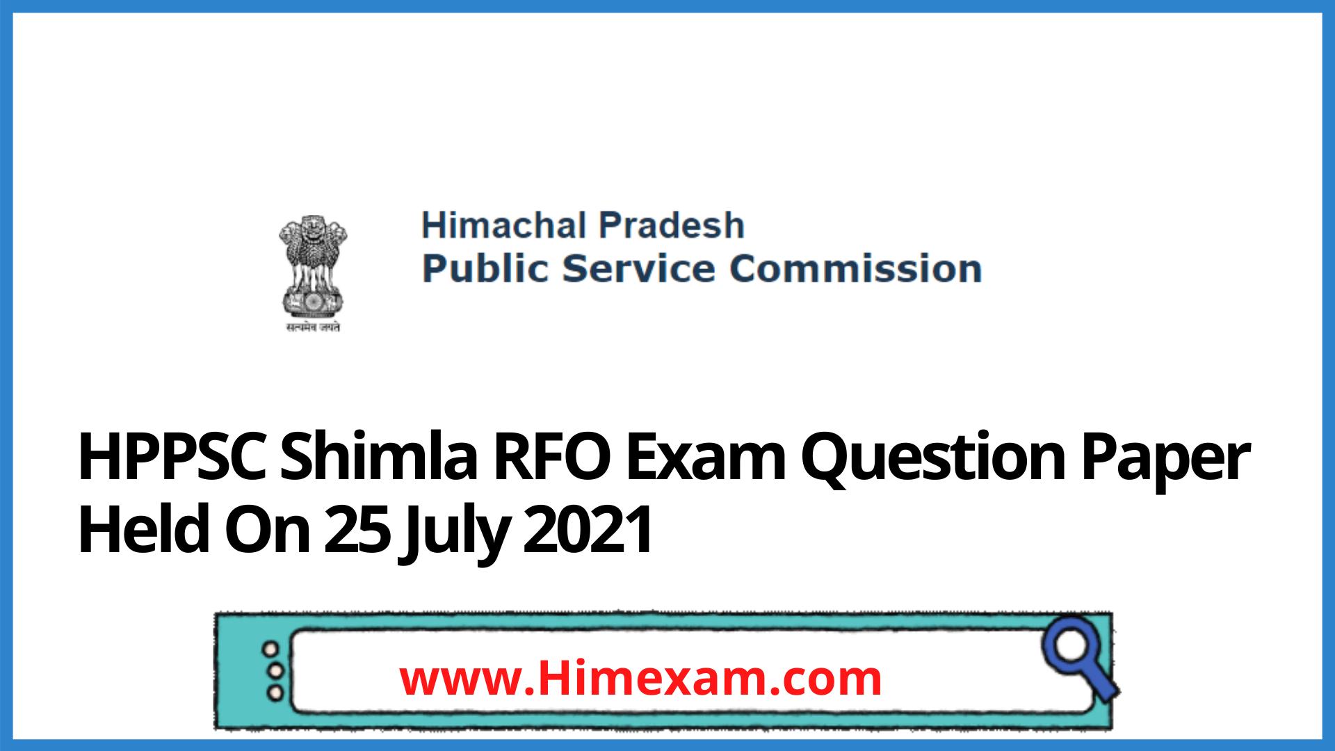 HPPSC Shimla RFO Exam Question Paper Held On 25 July 2021