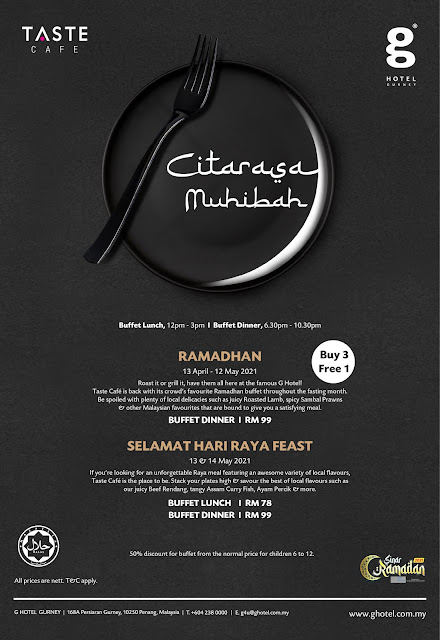 G Hotel Gurney Penang Ramadhan Buffet 2021