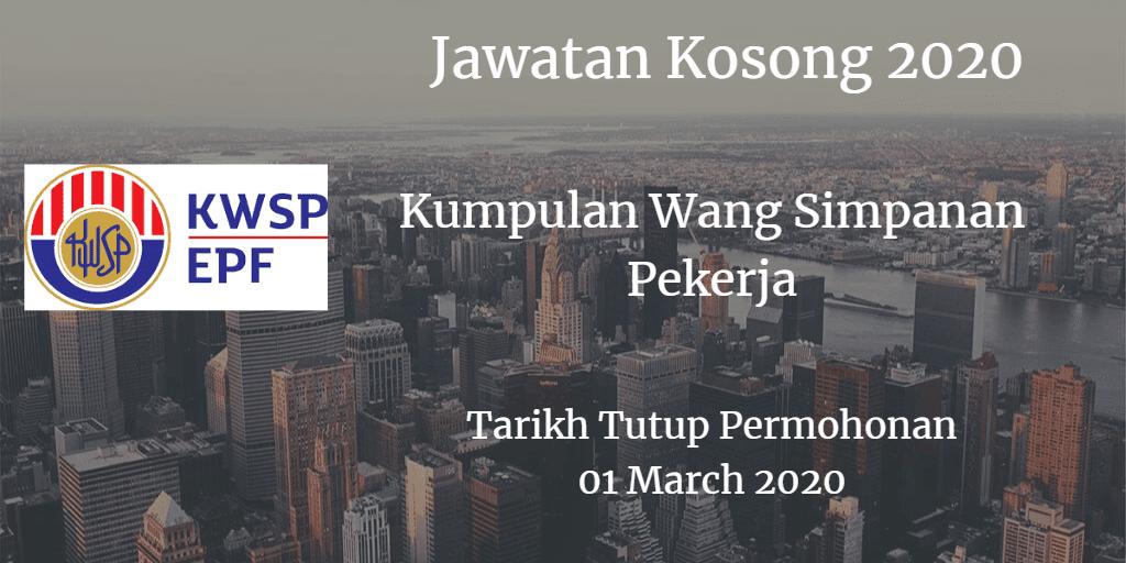 Jawatan Kosong KWSP 1 March 2020