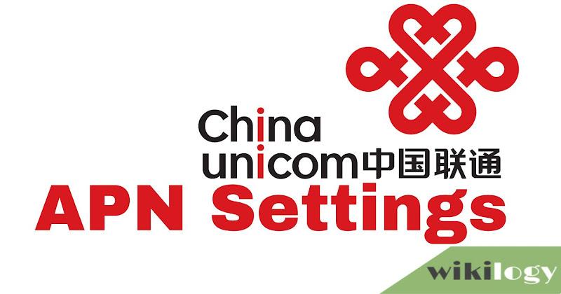 China Unicom APN Settings for Android iPhone