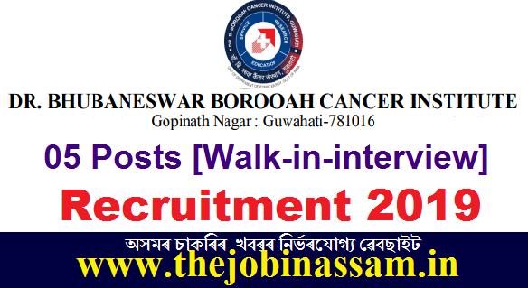 B Borooah Cancer Institute, Guwahati Recruitment 2019