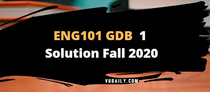 ENG101 GDB 1 Solution Fall 2020