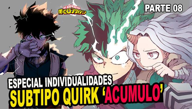 SUBTIPOS DE INDIVIDUALIDADES - ACUMULO - Epi.08  -Especial Individualidades de Boku no Hero Academia