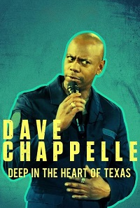 Watch Dave Chappelle: Deep in the Heart of Texas Online Free in HD