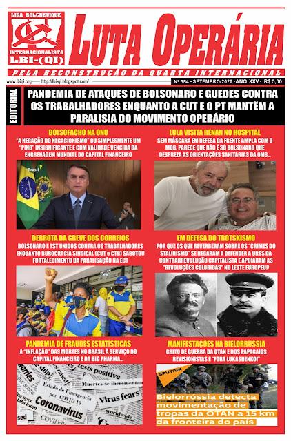 LEIA A MAIS RECENTE EDIÇÃO DO JORNAL LUTA OPERÁRIA Nº 354 SETEMBRO/2020