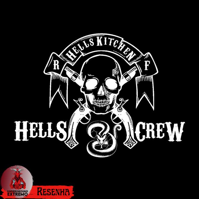 "Resenha #192: ""We Are The Hells Crew"" (2018) - HellsKitchen"