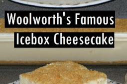 Woolworth's Famous Icebox Cheesecake Recipe