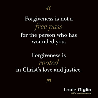 Forgiveness is not a free pass for the person who has wounded you. Forgiveness is rooted in Christ's love and justice.