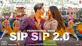 Sip Sip 2.0 - Lyrics| Street Dancer 3D | Varun D, Shraddha