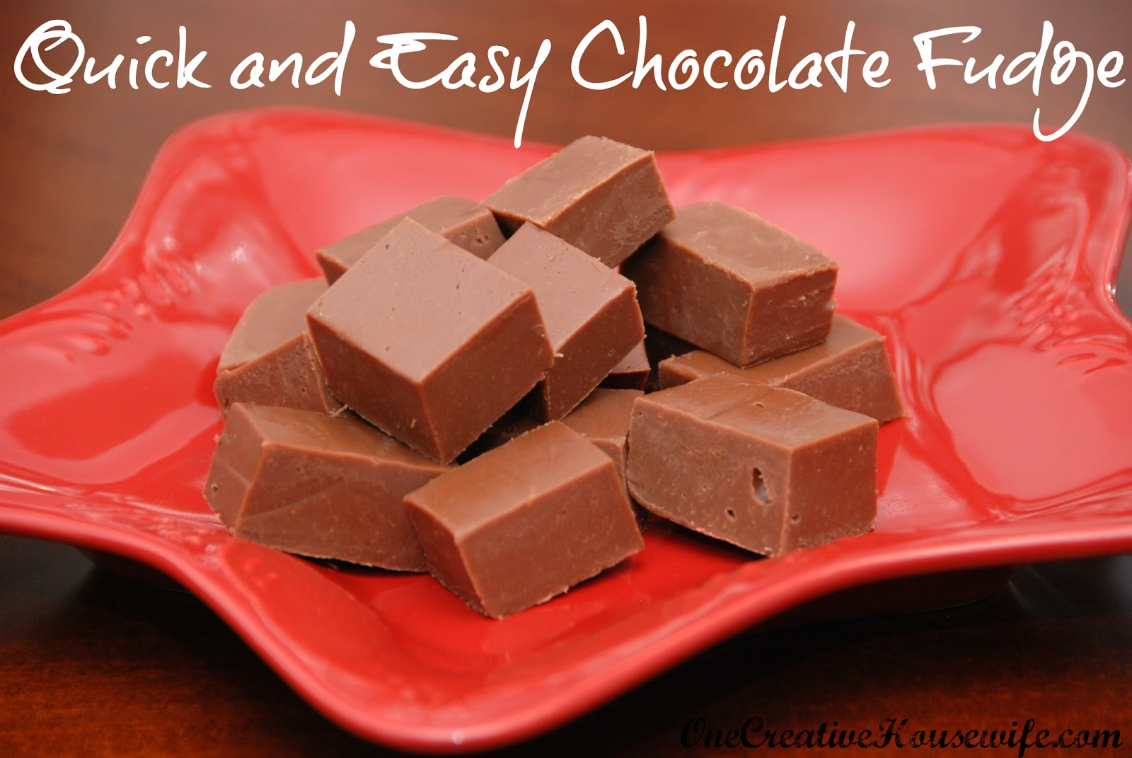 One Creative Housewife Quick and Easy Chocolate Fudge