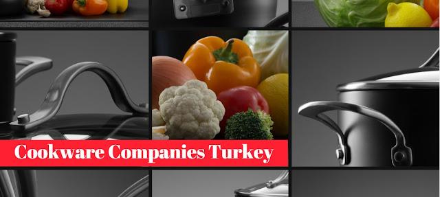 Turkish Cookware Manufacturers