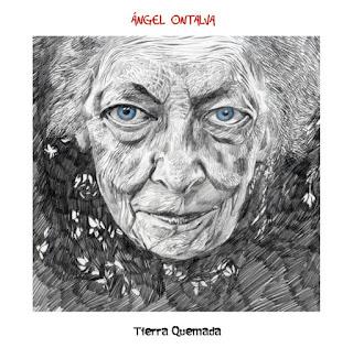 Ángel Ontalva - 2012 - Tierra Quemada