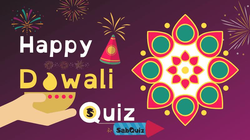 Diwali Quiz, Diwali MCQ Quiz