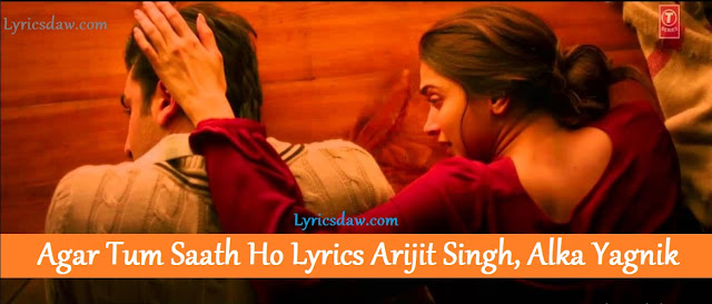 Agar Tum Saath Ho Lyrics