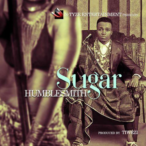 Music: Humblesmith – Sugar
