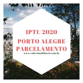 o que saber sobre o parcelamento do IPTU 2020 pago em atraso