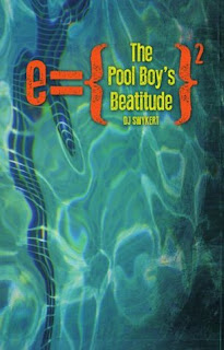 The Pool Boy's Beatitude by DJ Swykert