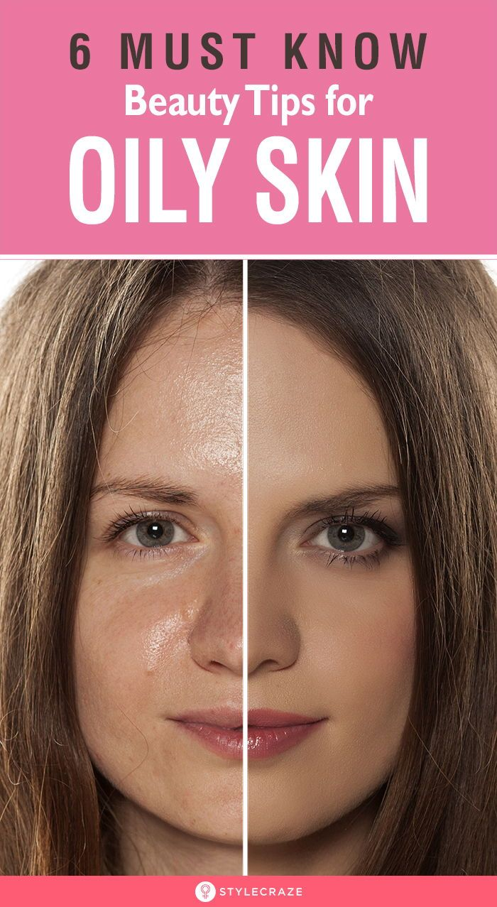 12 MUST KNOW BEAUTY TIPS FOR OILY SKIN