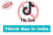 Tiktok Ban In India 2020   Will Tik Tok Ban In India 2020?