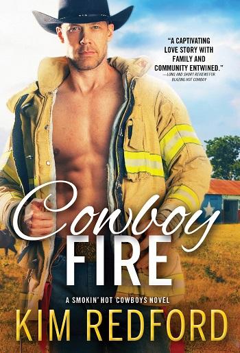 Cowboy Fire by Kim Redford