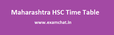 Maharashtra Board HSC Time Table 2018