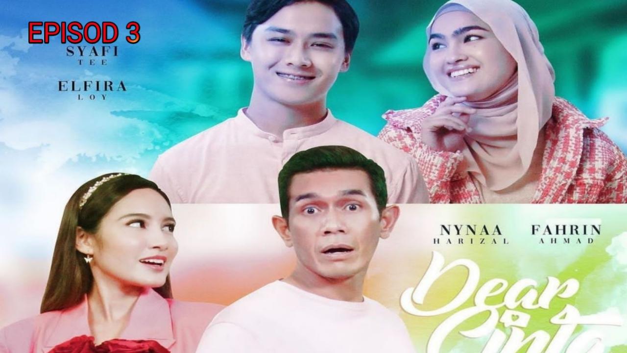 Tonton Drama Dear Cinta Episod 3 (Samarinda TV3)