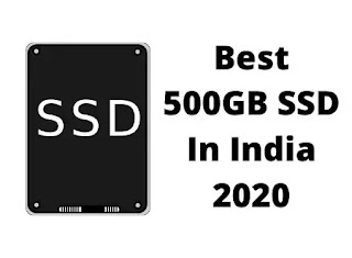 Best 500GB SSD price in India in 2020