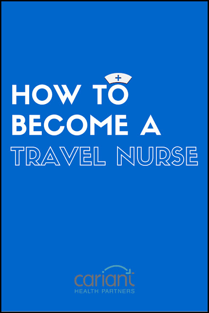 Traveling Nurse Requirements