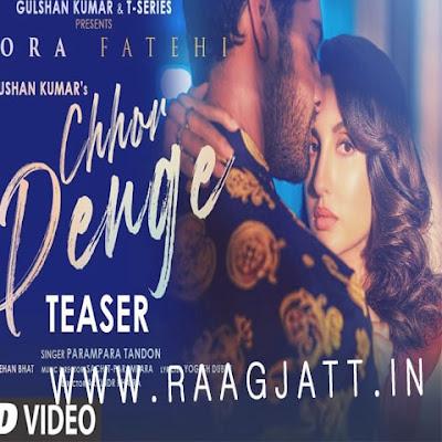 Chhod Denge by Parampara Tandon song lyrics