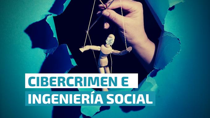 Cibercrimen e Ingeniería Social