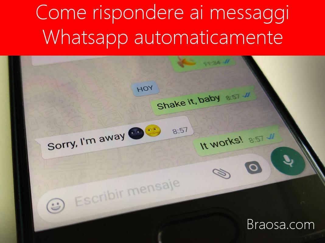 come rispondere ai messaggi Whatsapp automaticamente