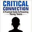 eBook: Critical Connection: A Practical Guide to Parenting Young Teens by Andy Kerckhoff