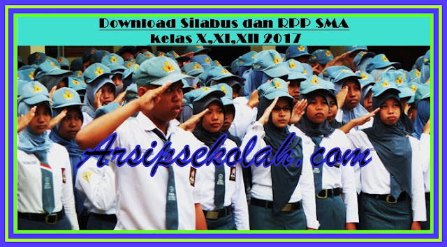 Download Silabus Dan RPP SMA kelas X,XI,XII 2017