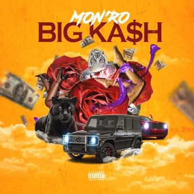 "MON'RO (@monroeenuffsaid) - ""Big Kash"" [DJ Pack] via AtlTop20"