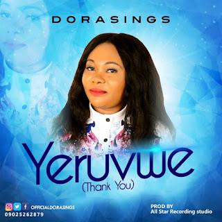 MUSIC: Dorasings - Yeruvwe