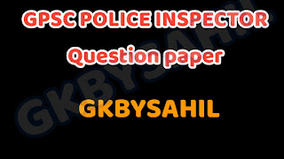 GPSC POLICE INSPECTOR Question paper Paper Solution 2021