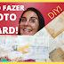 COMO FAZER PHOTO BOARD - DIY (HOW TO MAKE PHOTO BOARD)