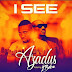 [Music] Azadus Ft. 2Baba – I See