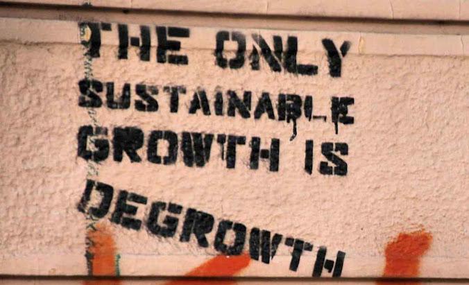 Decrescimento o mal dissimulado sob o slogan 'crescimento sustentável'