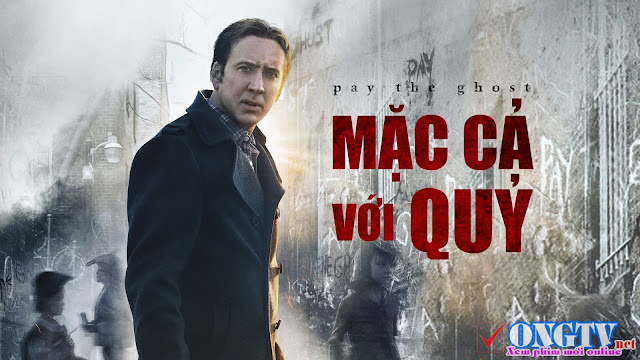 Mặc Cả Với Quỷ - Pay The Ghost (2015 1